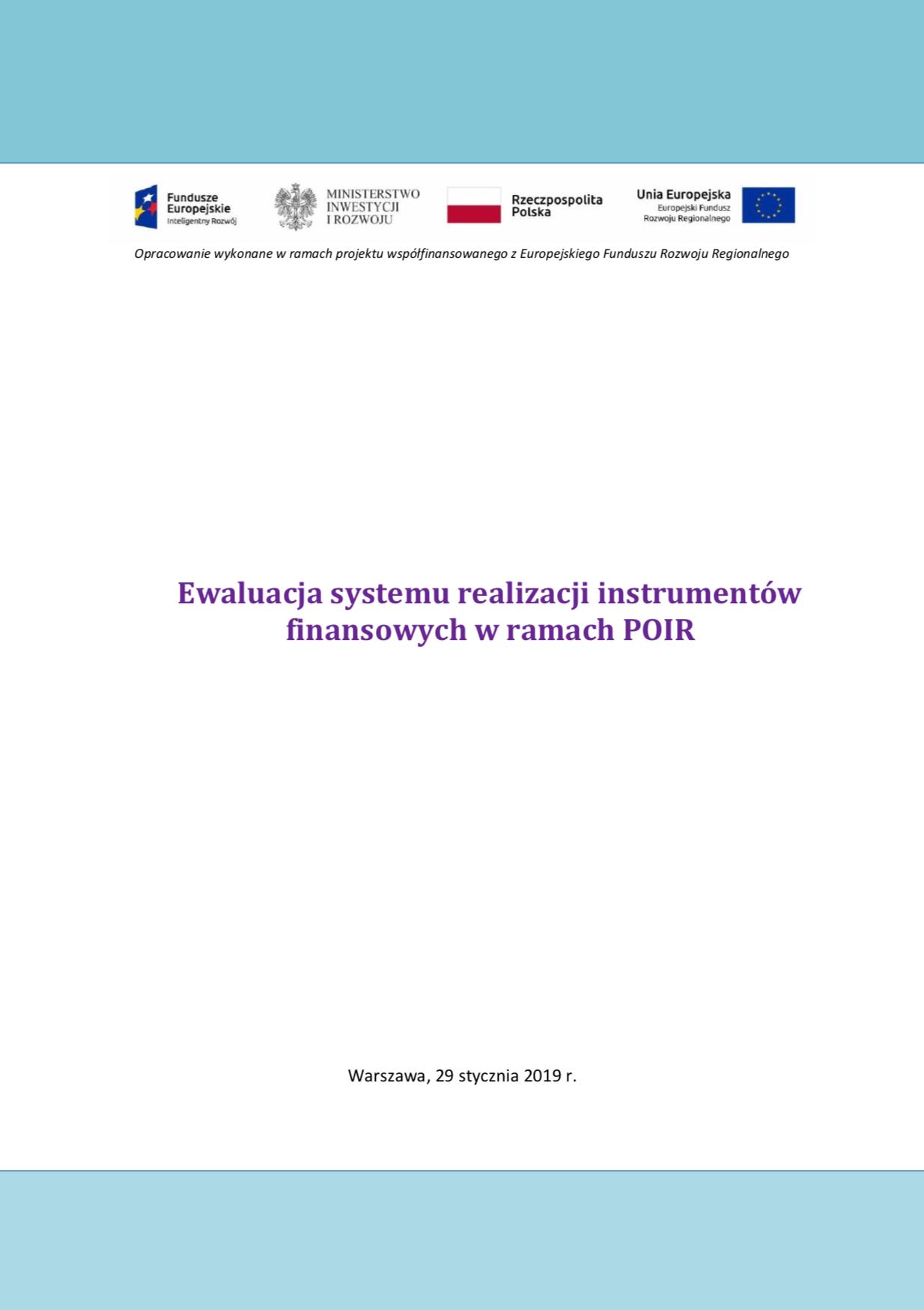 Ewaluacja systemu realizacji instrumentów finansowych w ramach POIR