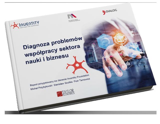 Diagnoza problemów współpracy sektora nauki i biznesu