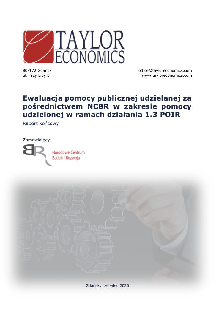 Ewaluacja pomocy publicznej udzielanej za pośrednictwem NCBR w zakresie pomocy udzielonej w ramach działania 1.3 POIR Raport końcowy